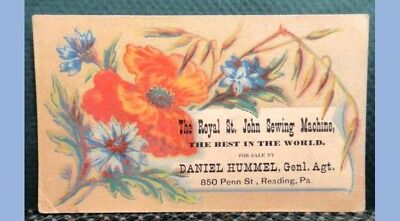 antique VICTORIAN TRADE CARD ROYAL ST JOHN SEWING MACHINE d hummel READING PA