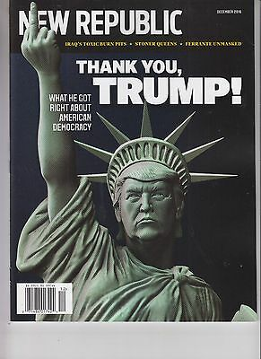 Donald Trump New Republic Magazine December 2016 No Label Thank You Trump!