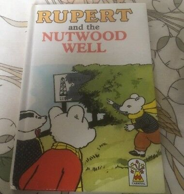 Collectable Copy Of 'Rupert And The Nutwood Well'. Published By Carnival In 1989