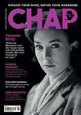 The Chap Magazine. No 95 Spring 2018 royalty, rakes and archaeology