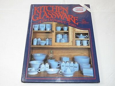 Kitchen Glassware of the Depression Years by Gene Florence (1990, Hardcover) ~