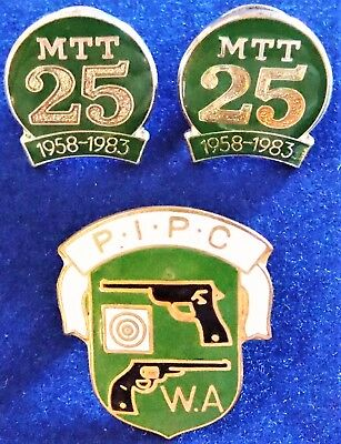 2 x M.T.T 25 YEAR ANNIVERSARY AND 1 X PINE PISTOL CLUB W.A. BADGES 2