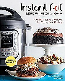 Instant Pot Electric Pressure Cooker Cookbook (An Authorized Instant Pot .. NEW
