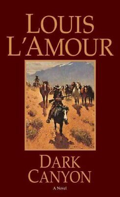 Dark Canyon by Louis L'Amour 9780553253245 (Paperback, 1999)