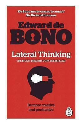 Lateral Thinking: A Textbook of Creativity by Edward De Bono (Paperback, 2016)