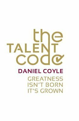 The Talent Code : Greatness Isn't Born. It's Grown. Here's How by Daniel,Paperbk