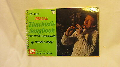 MEL BAY'S DELUXE TINWHISTLE SONGBOOK By PATRICK COWAY IRISH MUSIC & BALLADS