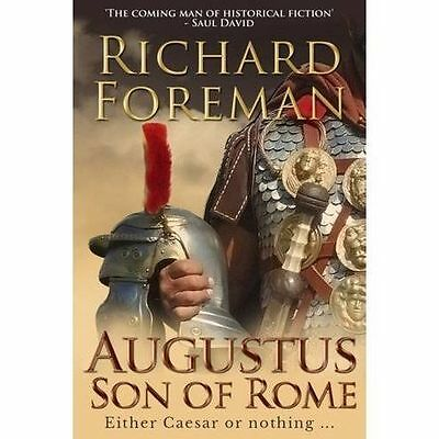 Augustus: Son of Rome by Richard Foreman (Paperback, 2017)