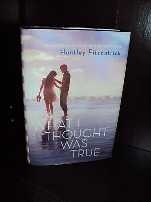 What I Thought Was True by Huntley Fitzpatrick Hardcover First Edition 1st/1st