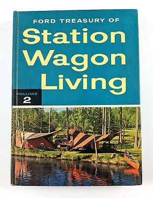 Vintage 1958 Ford Treasury of Station Wagon Living Volume 2 Hardcover 252 Pages