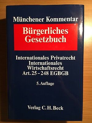 Münchener Kommentar, BGB, Band 11, Internationales Privatrecht, 5. Auflage 2010