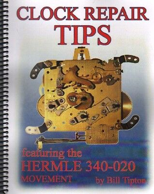 Clock Repair Tips-Featuring the Hermle 340-020 Movement