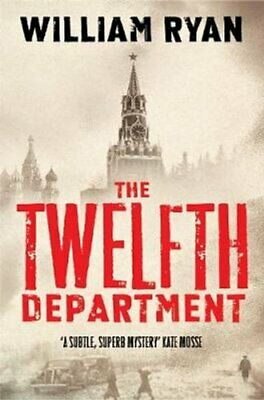 The Twelfth Department Korolev Mysteries Book 3 by William Ryan 9780330508483