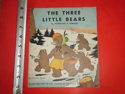 JE719 Vintage Kids Three Little Bears Book By Thornton Burgess MCMXL Signed