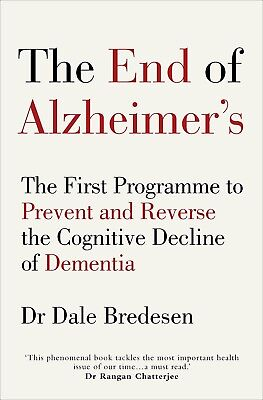 THE END OF ALZHEIMER'S By Dale Bredesen New Paperback (0735216207)
