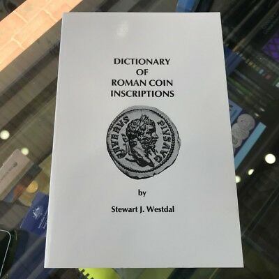 1995 Dictionary of Roman Coin Inscriptions by Stewart J.Westdal  Softcover