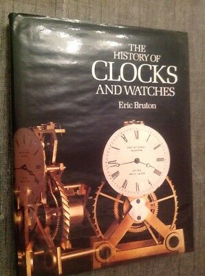 The History of Clocks and Watches by Bruton, Eric Hardback Book