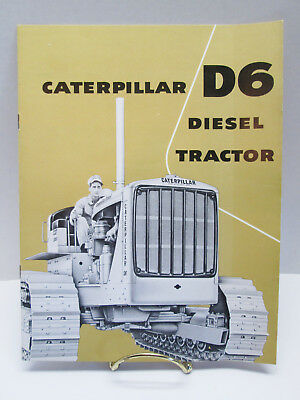 1956 Caterpillar D6 Diesel Tractor Sales Brochure Giles & Ransome Phila., Pa.