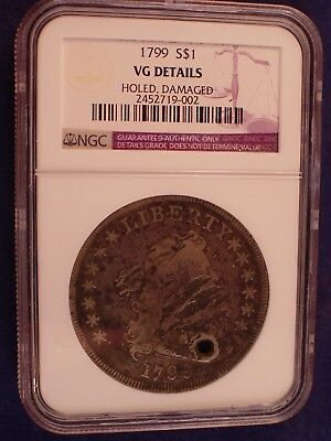1799 Draped Bust Silver Dollar Graded Ngc Vg Details Holed, Damaged