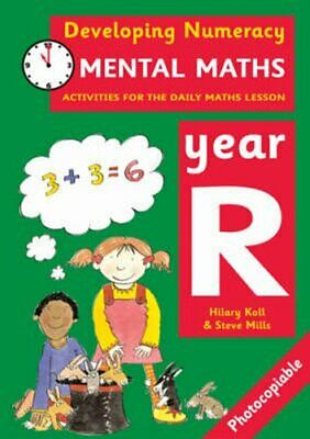 Mental Maths: Year R: Activities for the Daily Maths Lesson by Steve Mills,...