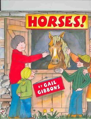 Horses! by Gail Gibbons 9780823418756 (Paperback, 2004)