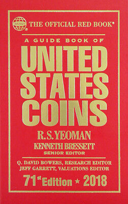 A GUIDE BOOK OF UNITED STATES COINS. 71st (2018) EDITION.