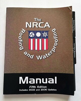 The NRCA Roofing and Waterproofing Manual - Volume 1 - 5th Edition