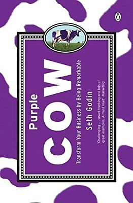 Purple Cow: Transform Your Business by Being Remarkable by Godin Seth (Paperbck)
