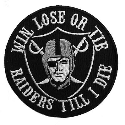 "🔥4""OAKLAND RAIDERS Win Lose or Tie Til I Die Iron-on Raider Nation Jersey PATCH"