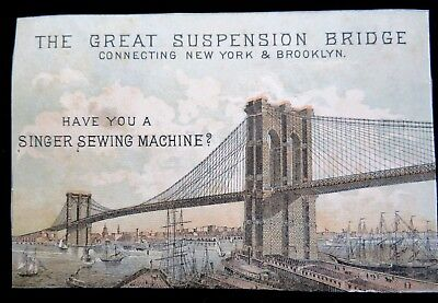 Victorian Trade Card Advertising Singer Sewing Machine With Brooklyn Bridge