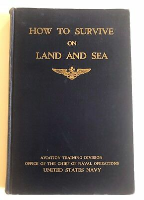 JOHN GLENN'S copy of HOW TO SURVIVE AT LAND/SEA aviation training book