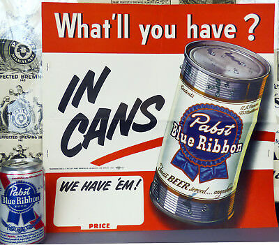 1950 What'll You Have? Pabst Blue Ribbon Beer ''IN CANS'' Pole Topper Poster