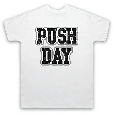 Push Day Bodybuilding Workout Slogan Gym Weightlifting Mens Womens Kids T-Shirt