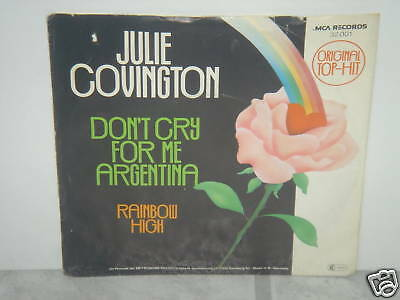 """**JULIE COVINGTON""""DON'T CRY FOR ME ARGENTINA""""-7""""Inch**"""