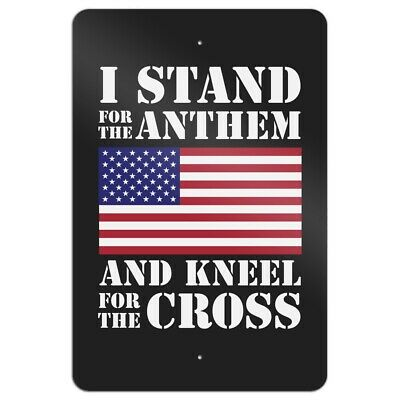 I Stand For The Flag Kneel Cross USA Home Business Office Sign