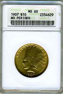 1907 $10 Indian Gold Anacs Ms60