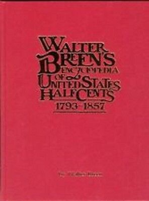 Walter Breen's Encyclopedia of United States Half Cents, NEW!!!