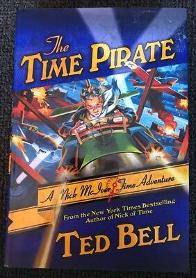The Time Pirate by Ted Bell, Hardcover