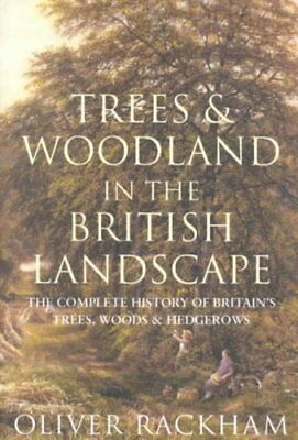 Trees and Woodland in the British Landscape by Oliver Rackham 9781842124697