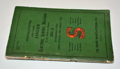 VTG Singer Electric Sewing Machine 201-2 Manual all pages Copyright 1941
