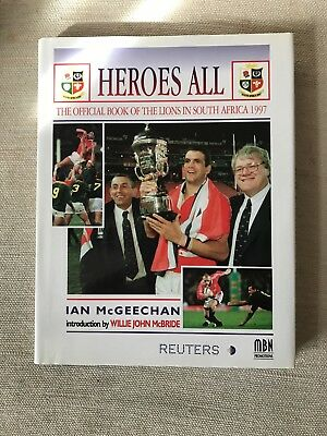 1997 British & Irish Lions 'Heroes All' book SIGNED by 8 Legends...Johnson etc