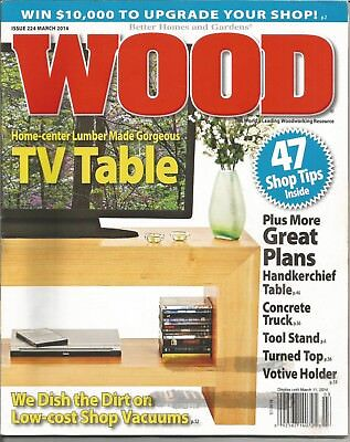 Wood Magazine   Better Homes And Gardens   March 2004   Issue 224