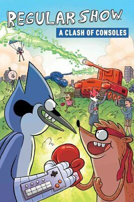 Regular Show: A Clash of Consoles by Rachel Connor 9781608868001