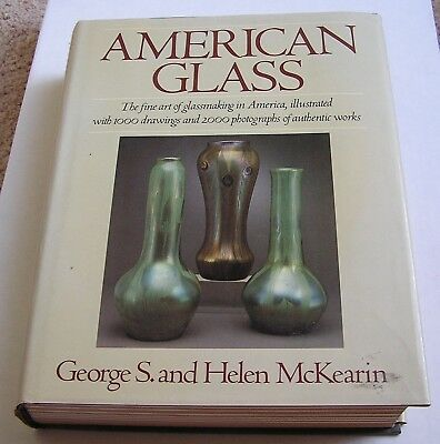 HARDCOVER BOOK  AMERICAN GLASS, GEORGE S. & HELEN McKEARIN, 1948 SOLID REFERENCE