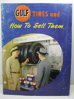 Vintage Gulf Tires How To Sell Them Instruction Book Manual Advertising RARE