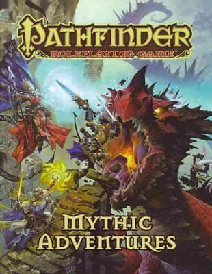Pathfinder Roleplaying Game: Mythic Adventures by Jason Bulmahn 9781601255495