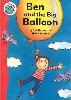 Ben and the Big Balloon by Sue Graves 9780778738916 (Paperback, 2008)