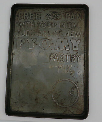 Vintage PY-O-MY Pastry Mix Promotional Cookie Sheet FREE 49 cent PAN 1930s,40,50