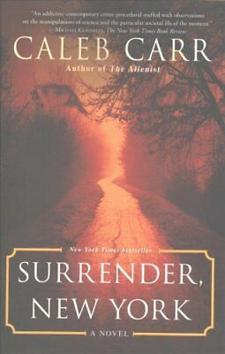 Surrender, New York by Caleb Carr (Paperback, 2017)