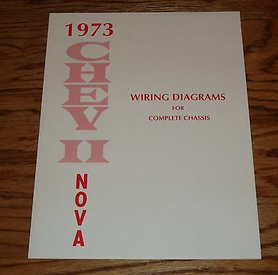 1973 Chevrolet Chevy II Nova Wiring Diagrams for Complete Chassis 73